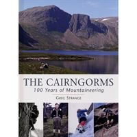 The Cairngorms - 100 Years of Mountaineering