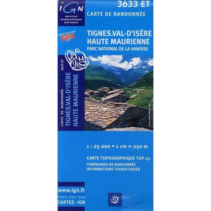 IGN 3633 ET - Tignes, Val-d'Isère, Haut-Maurienne