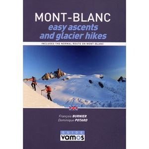 Mont Blanc - Easy Ascents and Glacier Hikes