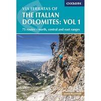 Via Ferratas of the Italian Dolomites: Volume 1