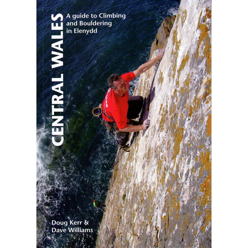 Central Wales - A guide to Climbing and Bouldering in Elenydd
