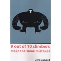 9 out of 10 Climbers - make the same mistakes
