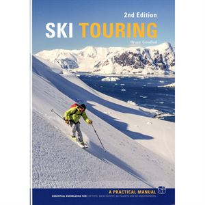 Ski Touring - A Practical Manual