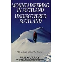 Mountaineering in Scotland/Undiscovered Scotland