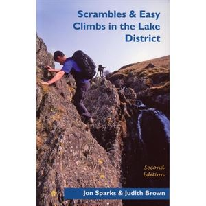 Scrambles and Easy Climbs in the Lake District