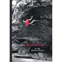 Esoteric Bouldering in the Bristol Region