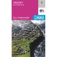 OS Landranger 7 Paper - Orkney - Southern Isles