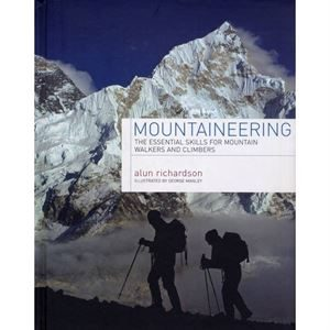 Mountaineering - The Essential Skills for Mountain Walkers