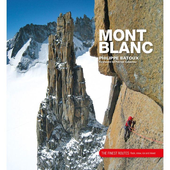 Mont Blanc - The Finest Routes