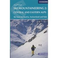 Alpine Ski Mountaineering Volume 2: Central and Eastern Alps
